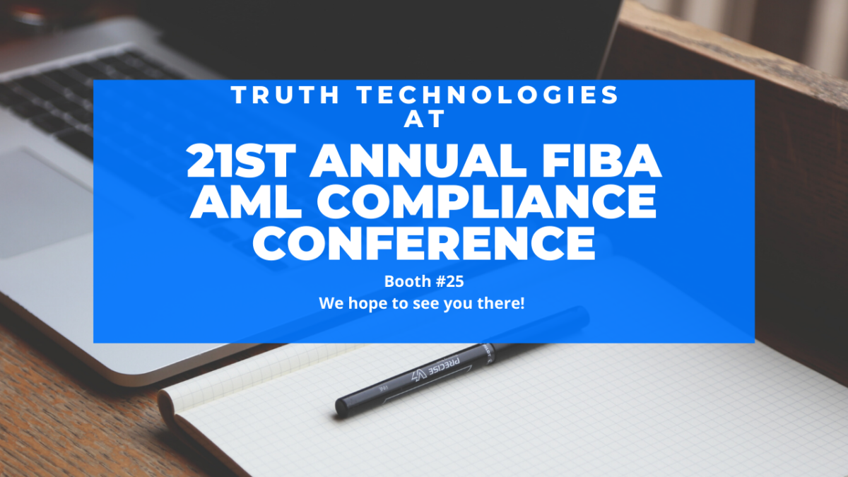Truth Technologies at 2020 FIBA AML Compliance Conference